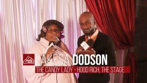 "First-time actress Lakesa Dodson plays ""The Candy Lady"" in Hood Rich"
